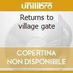 Returns to village gate cd musicale di Herbie Mann