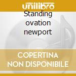 Standing ovation newport cd musicale di Herbie Mann