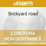 Brickyard road cd musicale di Johnny van zant