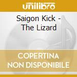The lizard cd musicale di Kick Saigon
