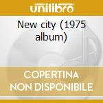 New city (1975 album) cd musicale di Sweat & tears Blood