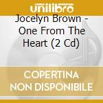 One from the heart cd musicale di Jocelyn Brown