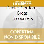 GREAT ENCOUNTERS cd musicale di GORDON DEXTER