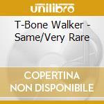 Same/very rare cd musicale di T-bone Walker