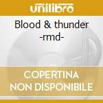 Blood & thunder -rmd- cd musicale di More