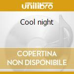 Cool night cd musicale di Paul Davis