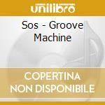 Groove machine cd musicale di Sos