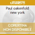 Paul oakenfold new york cd musicale di Globalunderground