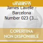 BARCELONA #023 (2CD+1bonus) cd musicale di LAVELLE JAMES