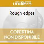 Rough edges cd musicale di Guana Batz