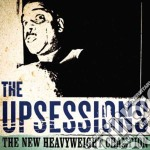 The new heavyweight champion cd musicale di The Upsessions