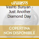 Vashti Bunyan - Just Another Diamond Day cd musicale di Vashti Bunyan