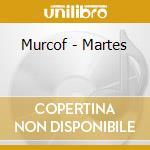 MARTES cd musicale di MURCOF