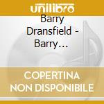 BARRY DRANSFIELD                          cd musicale di Barry Dransfield