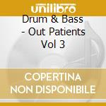 Out patients three cd musicale di Artisti Vari
