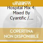 Hospital mix 4 cd musicale di Artisti Vari