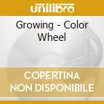 COLOR WHEEL cd musicale di GROWING