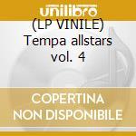 (LP VINILE) Tempa allstars vol. 4 lp vinile di Artisti Vari