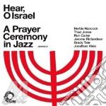 HEAR O ISRAEL (FEAT. HERBIE HANCOCK) cd musicale di V/A INC. HERBIE HANC
