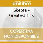 GREATEST HITS                             cd musicale di SKEPTA