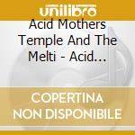 Acid motherly love cd musicale di Acid mothers temple