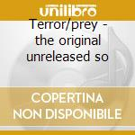 Terror/prey - the original unreleased so cd musicale di Ivor Slaney