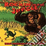 Rockin' in the jungle cd musicale di Artisti Vari