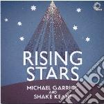Michael Garrick - Rising Stars cd musicale di Michael & s Garrick