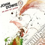 An arc of hives cd musicale di John Dowie