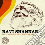 The living room sessions, part 1 cd musicale di Ravi Shankar