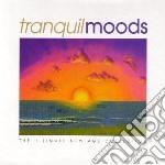 Tranquil moods cd musicale di Artisti Vari