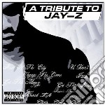 Tribute to jay-z cd musicale di Artisti Vari