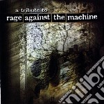 Tribute to rage agains cd musicale di Artisti Vari