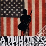 Tribute to bruce sprin cd musicale di Artisti Vari
