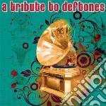 Tribute to deftones cd musicale di Artisti Vari