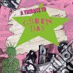 Tribute to green day cd musicale di Artisti Vari