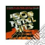 80 s metal hits cd musicale di Artisti Vari