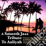 Smooth jazz tribute to cd musicale di Artisti Vari