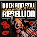 Rock & roll rebellion cd musicale di Artisti Vari