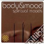 Body & mood-spiritual cd musicale di Artisti Vari