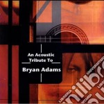 Tribute to bryan adams cd musicale di Artisti Vari