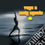 Yoga & body moods cd musicale di Artisti Vari