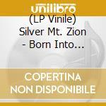 (LP VINILE) LP - SILVER MT. ZION      - BORN INTO TROUBLE lp vinile di SILVER MT. ZION