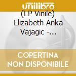 (LP VINILE) LP - ELIZABETH A VAJAGIC  - NOSTALGIA/PAIN lp vinile di ELIZABETH A VAJAGIC
