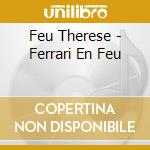 CD - FEU THERESE - FEUTHERESE cd musicale di Therese Feu