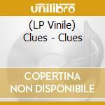 (LP VINILE) Clues lp vinile di CLUES