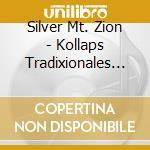 KOLLAPS TRADIXIONALES                     cd musicale di SILVER MT.ZION MEMOR