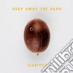 (LP VINILE) Keep away the dead lp vinile di Siskiyou