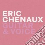 Guitar & voice cd musicale di Eric Chenaux