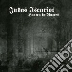 Heaven in flames cd musicale di Iscariot Judas